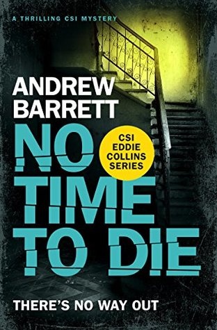 No time to die Andrew Barrett