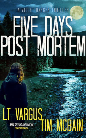 five days postmortem violet darger